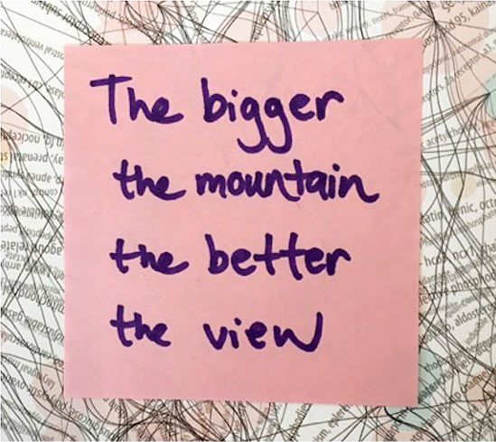 bigger mountain better view quote