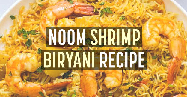 noom shrimp biryani recipe