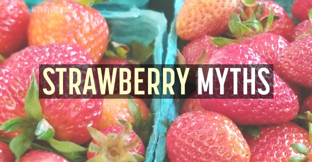 strawberry myths