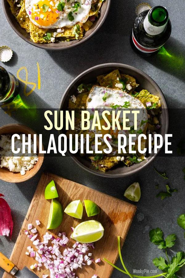 sun basket chilaquiles egg recipe