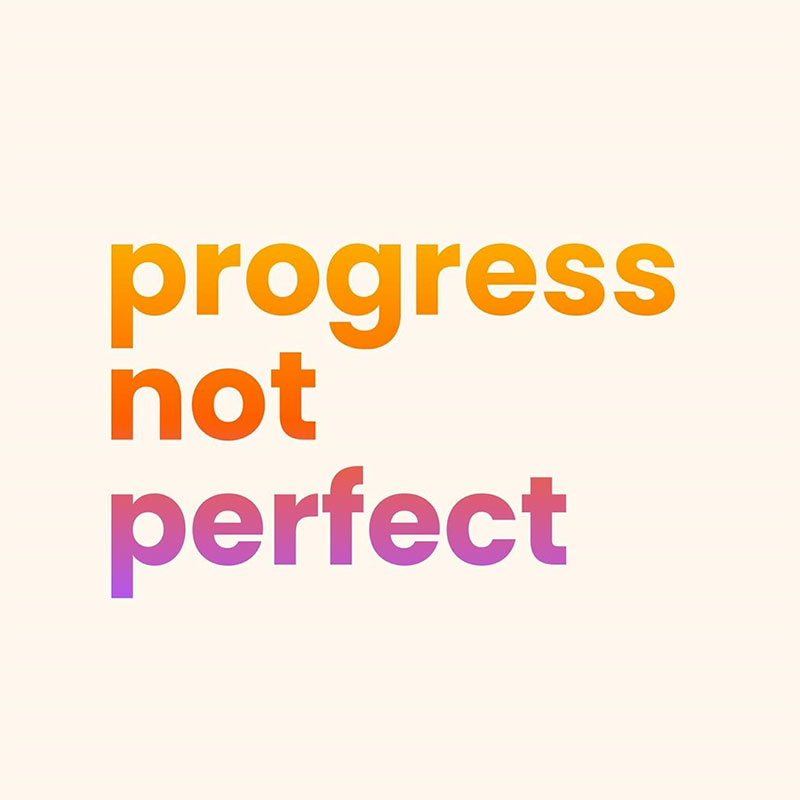 progress not perfect quote